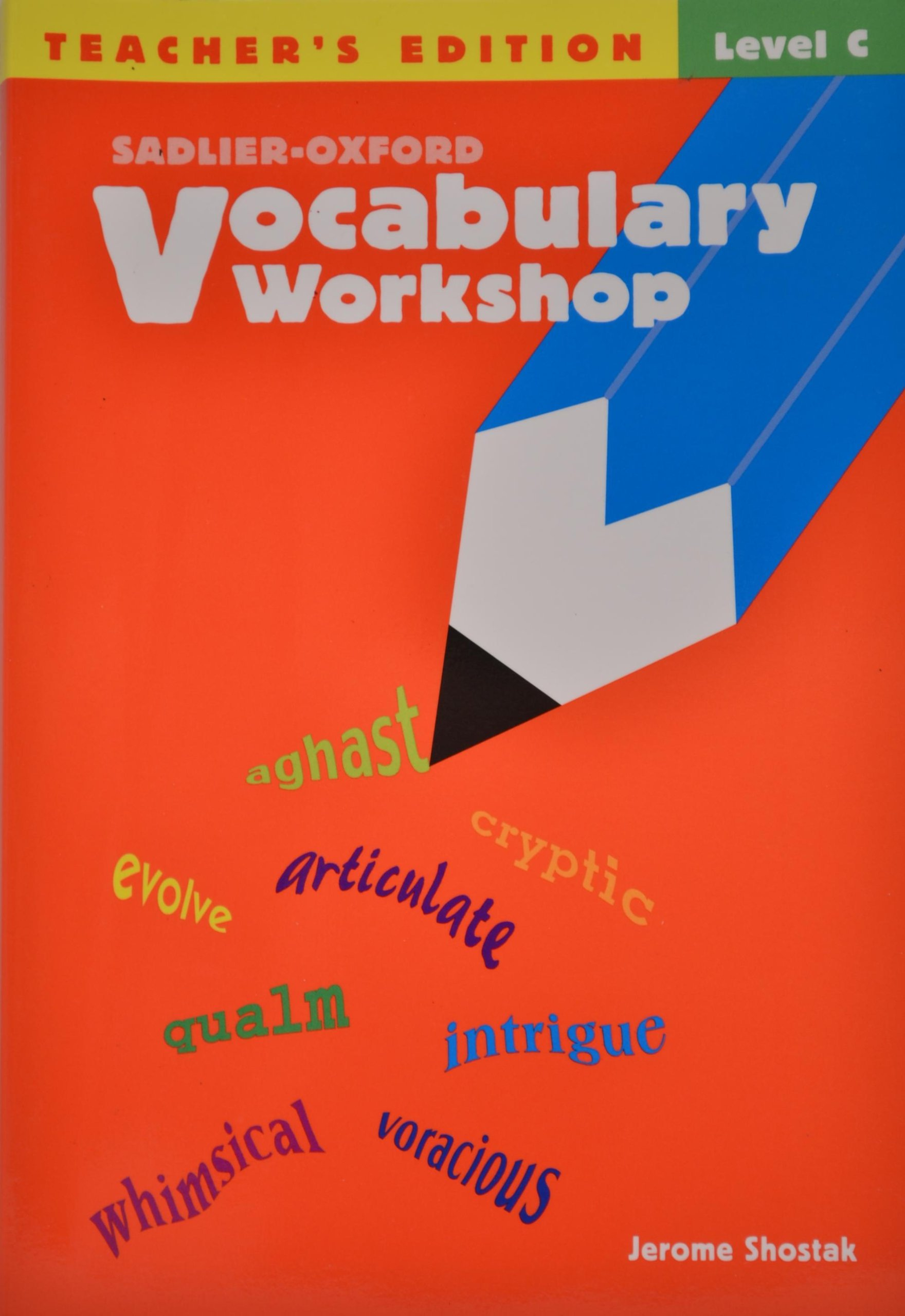 Amazon.com: Vocabulary Workshop, Level C, Teacher's Edition  (9780821576182): Jerome Shostak: Books