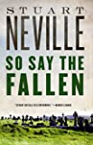 So Say the Fallen (The Belfast Novels)