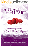 A Place For My Heart (Encounters of the Heart Book 3)