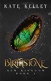 Birth Stone: An Epic Fantasy Romance: Gem Kingdom Series Book One