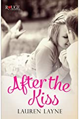 After the Kiss: A Rouge Contemporary Romance: (Sex, Love & Stiletto #1) Kindle Edition