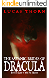 The Satanic Brides of Dracula (Rise of the Fel Queen Book 1)