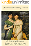 A Town and Country Season (Regency Charades Book 4)