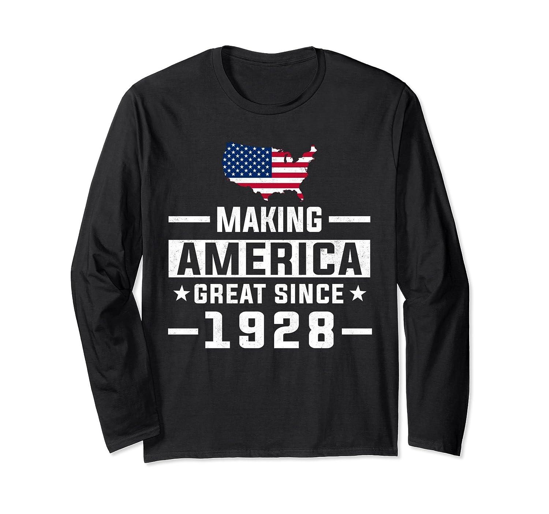 Amazon Making America Great Since 1928 90th Birthday Gift LS Shirt Clothing