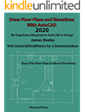 Draw Floor Plans and Elevations with AutoCAD: No Experience Required (2020)