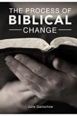 The Process of Biblical Change Kindle Edition