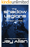 The Shadow Legions: Crimson Worlds VII