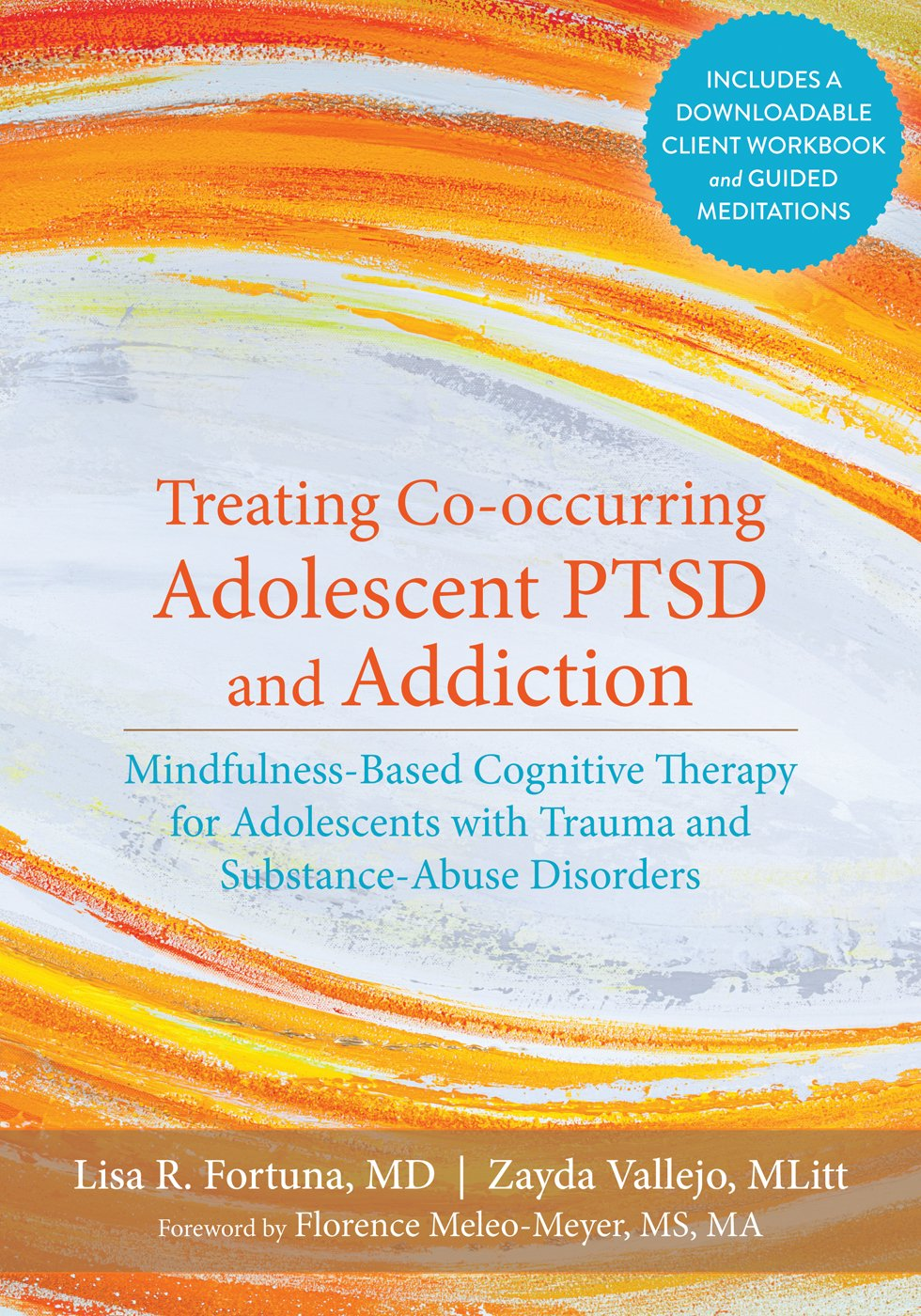 Workbooks dual diagnosis workbook free : Treating Co-occurring Adolescent PTSD and Addiction: Mindfulness ...