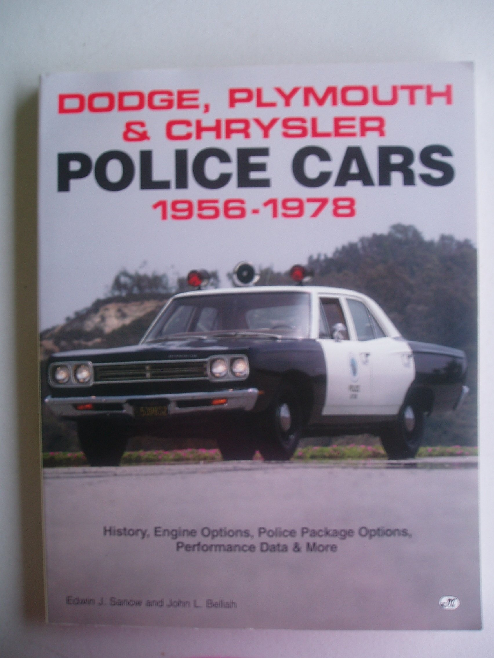 Dodge, Plymouth & Chrysler Police Cars 1956-1978