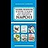 Guida insolita ai misteri, ai segreti, alle leggende e alle curiosità di Napoli (eNewton Manuali e Guide)