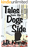 Tales From The Dogs Side