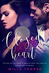 Closed Heart Kindle Edition