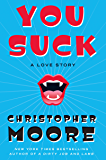 You Suck: A Love Story (Bloodsucking Fiends Book 2)