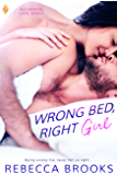 Wrong Bed, Right Girl (Accidental Love Book 2)