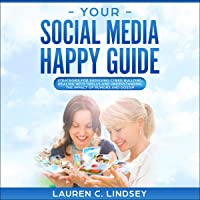 Your Social Media Happy Guide: Strategies for Surviving Cyber Bullying