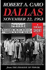 Dallas, November 22, 1963 (A Vintage Short) Kindle Edition