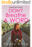 Don't Breathe A Word (A Karen Cady Mystery Book 4)