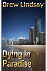 Dying in Paradise (Ben Hood Thrillers Book 11) Kindle Edition