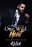 One Wild Heat: An MPREG Omegaverse Book (Alphas of the Western Provinces 1) (English Edition)