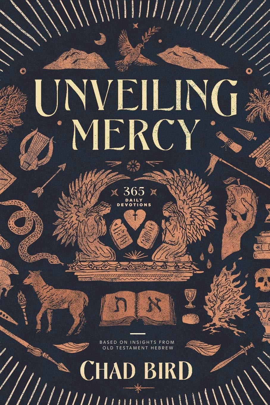 Unveiling Mercy: 365 Daily Devotions Based on Insights from Old Testament Hebrew