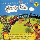 Les Aventures De Piccolo Saxo Vol.2