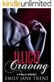 Illicit Craving (Bend To My Will #5)