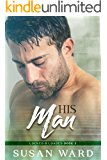 His Man: Graham Carson 2 (Locked & Loaded Series Book 3)