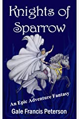 Knights of Sparrow: An Epic Adventure Fantasy Kindle Edition