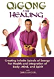 Qigong for Healing with Chris Anderl
