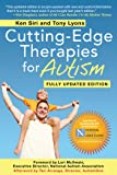Cutting-Edge Therapies for Autism: Fully Updated Edition