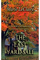The Last Yard Sale: Four bewitched items change everything. Paperback