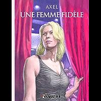 Une femme fidèle (French Edition)