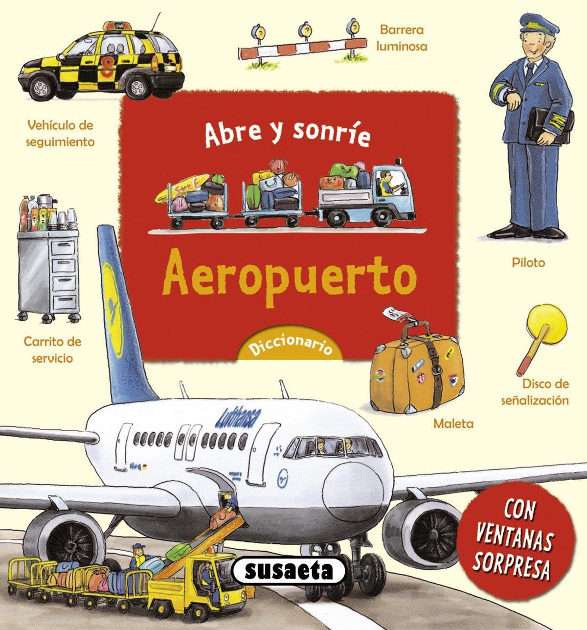 Aeropuerto (Spanish) Board book – January 3, 2012
