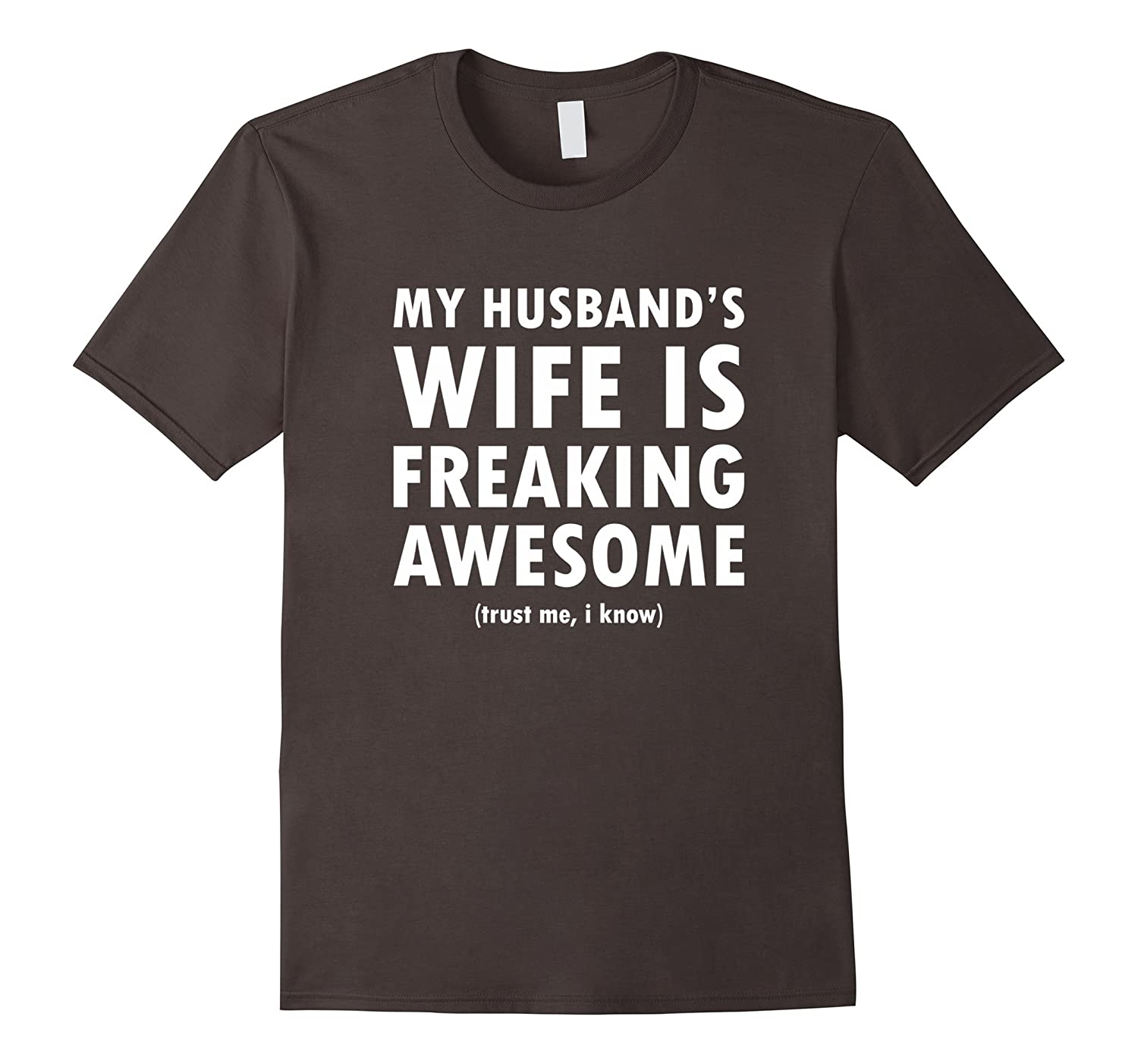 aa64f213 My Husbands Wife is Freaking Awesome – Funny T-Shirt – Hntee.com
