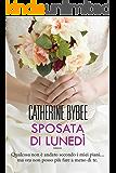 Sposata di lunedì (Leggereditore) (Italian Edition)
