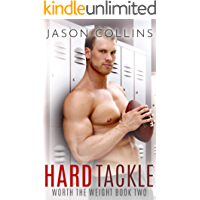 Hard Tackle (Worth the Weight Book 2)