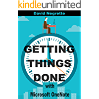 Getting Things Done with Microsoft OneNote (David Allen's GTD System 2018) (English Edition)