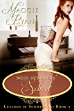 Miss Summers' School (Lessons in Submission Book 1)