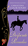 Desperate Remedies (Choc Lit) (Regency Romance Collection Book 3)