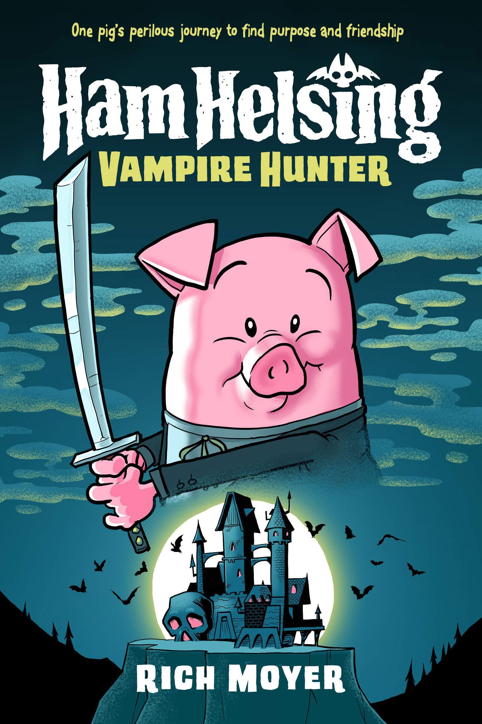 Ham Helsing #1: Vampire Hunter: Amazon.co.uk: Moyer, Rich: Books