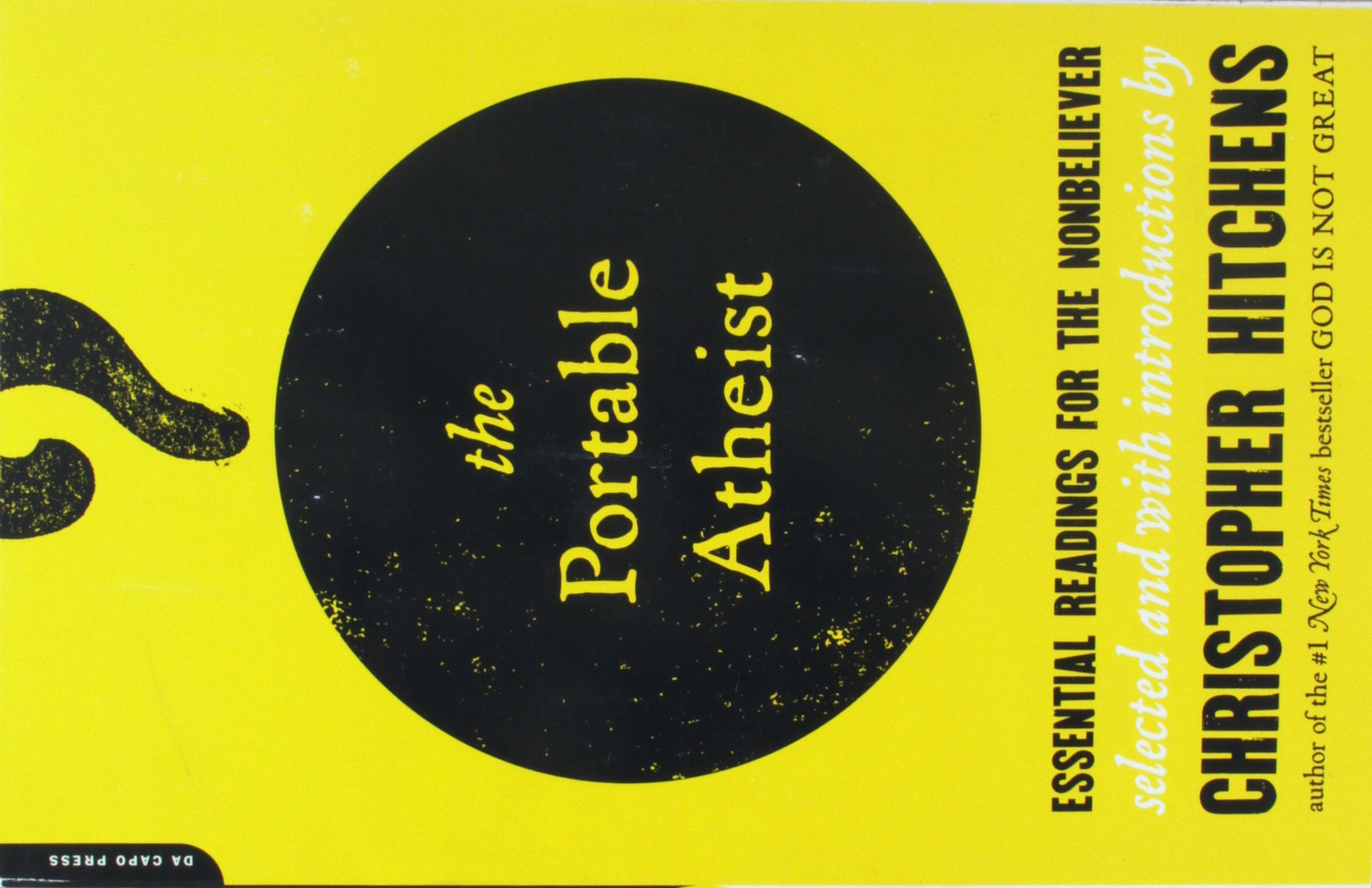 The Portable Atheist: Essential Readings for the Nonbeliever: Amazon ...