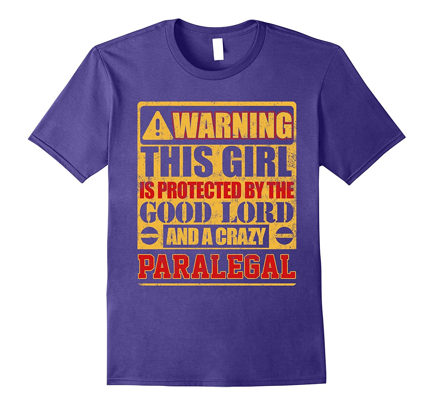 Warning This Girl Is Protected By Paralegal T-shirt