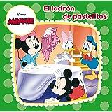 Minnie Mouse. El ladrón de pastelitos: Cuento (Disney. Minnie)