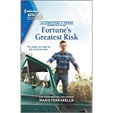 Fortune's Greatest Risk (The Fortunes of Texas: Rambling Rose Book 4)