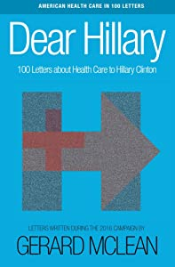Dear Hillary: 100 Letters about health care