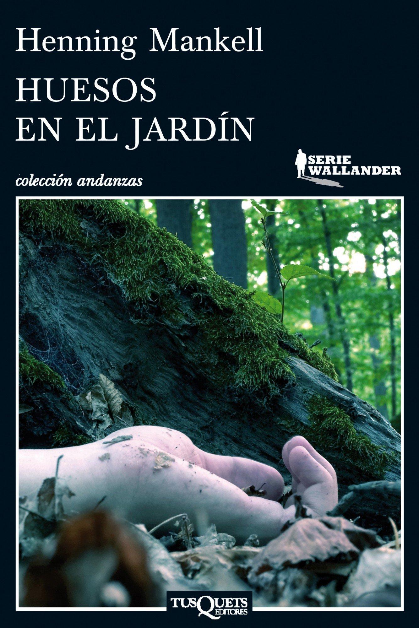 Huesos en el jardín (Andanzas): Amazon.es: Mankell, Henning, Montes Cano, Carmen: Libros