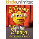 A Veces me Siento…: Un libro para niños sobre emociones y sentimientos (Spanish Edition)