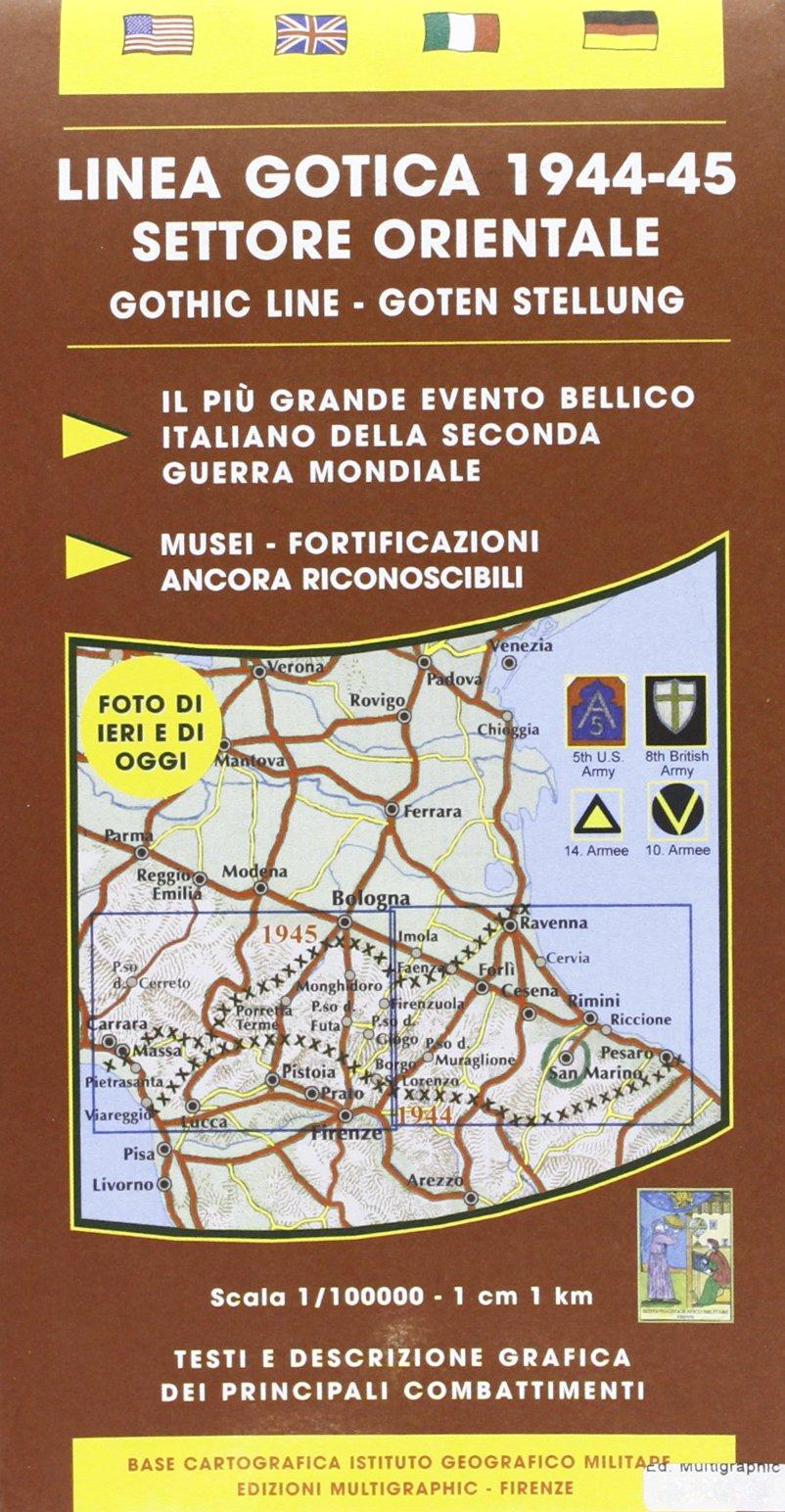 Linea gotica 1944-45. Settore orientale 1:100.000