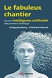 Le fabuleux chantier : Rendre l'intelligence artificielle robustement bénéfique
