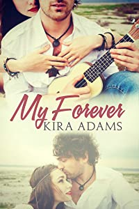 My Forever: The Infinite Love Series, Book Three